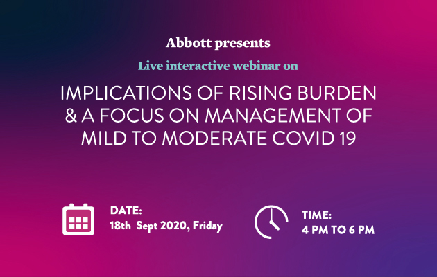 Implications of rising burden & a focus on management of mild to Moderate COVID 19