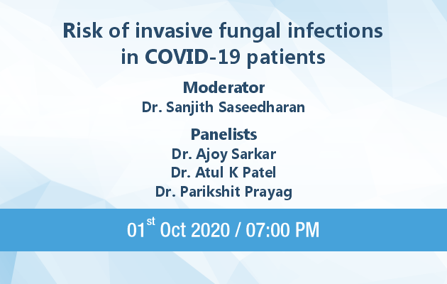 Risk of Invasive Fungal infections in COVID – 19 Patients