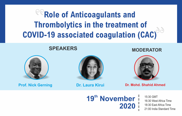 Role of Anticoagulants and Thrombolytics in the treatment of COVID – 19 associated coagulations.