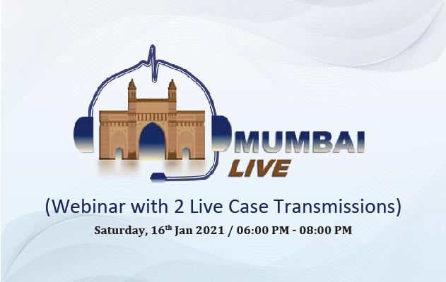 Mumbai LIVE (Webinar with 2 Live Case Transmissions)