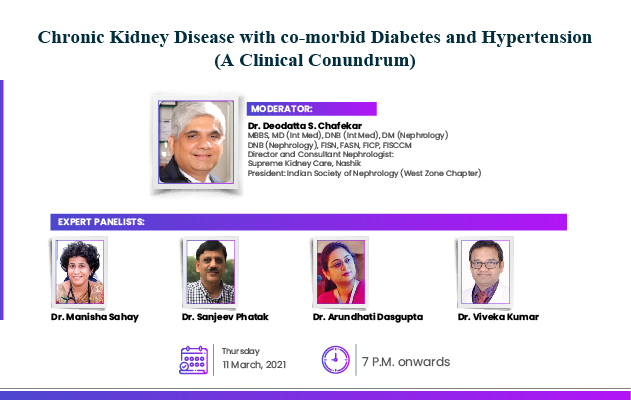 Chronic Kidney Disease with co-morbid Diabetes and Hypertension (A Clinical Conundrum)